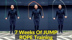 7 Weeks Of Rope Jump Training